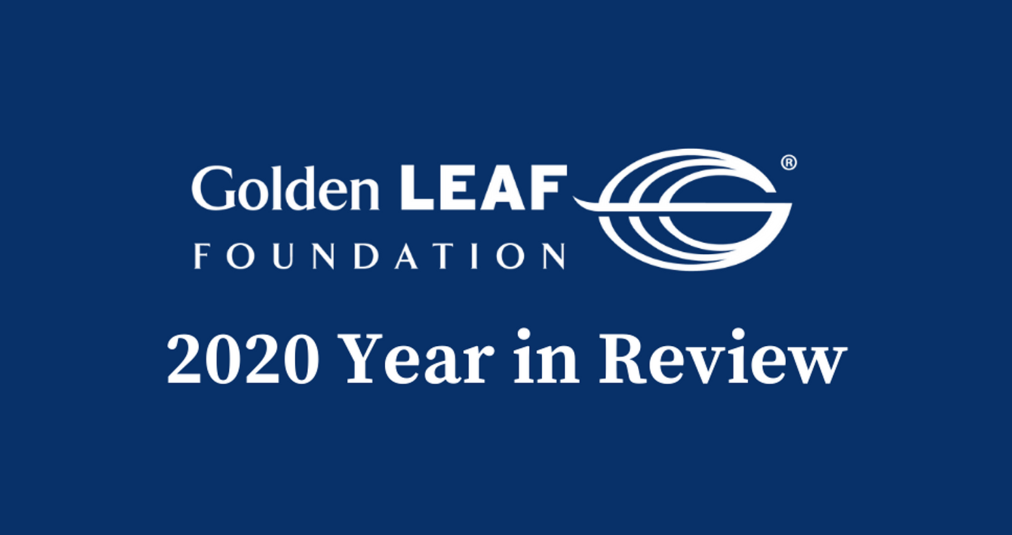 Golden LEAF 2020 Year in Review